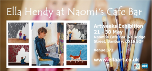 Ella Hendy, Ella art, Oxfordshire, Artweeks, exhibition, Naomi's Cafe Bar, Banbur, artist